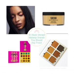 10 Black Owned Beauty Brands You Should Buy From