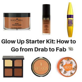 Glow Up Starter Kit: How to Go From Drab to Fab
